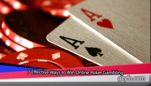 7-Effective-Ways-to-Win-Online-Poker-Gambling